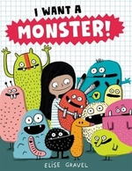 Book cover of I WANT A MONSTER