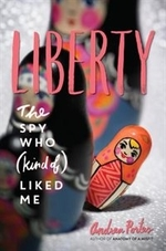 Book cover of LIBERTY - THE SPY WHO KIND OF LIKED ME