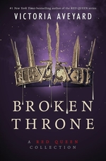 Book cover of BROKEN THRONE - A RED QUEEN COLLECTION