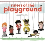 Book cover of RULERS OF THE PLAYGROUND