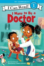 Book cover of I WANT TO BE A DOCTOR