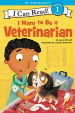 Book cover of I WANT TO BE A VETERINARIAN