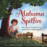 Book cover of ALABAMA SPITFIRE - THE STORY OF HARPER L