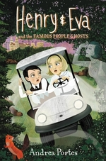Book cover of HENRY & EVA 02 FAMOUS PEOPLE GHOSTS