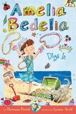 Book cover of AMELIA BEDELIA 12 AMELIA BEDELIA DIGS IN