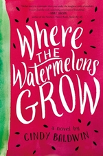 Book cover of WHERE THE WATERMELONS GROW