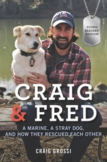 Book cover of CRAIG & FRED - A MARINE A STRAY DOG & HO