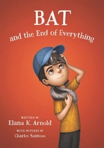 Book cover of BAT & THE END OF EVERYTHING