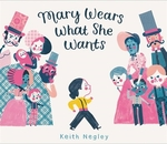 Book cover of MARY WEARS WHAT SHE WANTS