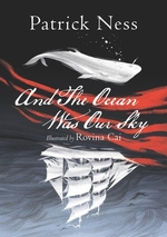 Book cover of & THE OCEAN WAS OUR SKY