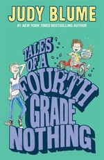 Book cover of TALES OF A 4TH GRADE NOTHING