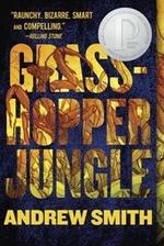 Book cover of GRASSHOPPER JUNGLE