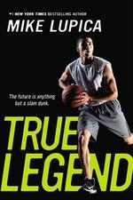 Book cover of TRUE LEGEND