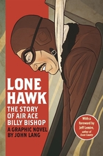 Book cover of LONE HAWK - STORY OF BILLY BISHOP