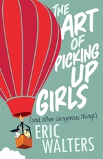 Book cover of ART OF PICKING UP GIRLS & OTHER DANGERO