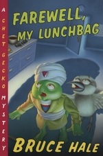 Book cover of FAREWELL MY LUNCHBAG A CHET GECKO MYSTE