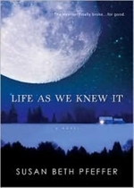 Book cover of LIFE AS WE KNEW IT