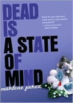 Book cover of DEAD IS A STATE OF MIND