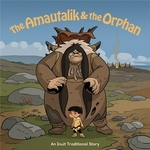 Book cover of AMAUTALIK & THE ORPHAN