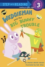 Book cover of WEDGIEMAN & THE BIG BUNNY TROUBLE