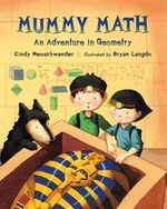 Book cover of MUMMY MATH - AN ADVENTURE IN GEOMETRY