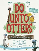 Book cover of DO UNTO OTTERS A BOOK ABOUT MANNERS