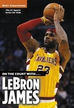 Book cover of ON THE COURT WITH LEBRON JAMES