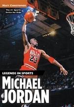 Book cover of MICHAEL JORDAN - LEGENDS IN SPORTS
