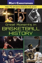 Book cover of GREAT MOMENTS IN BASKETBALL HIST