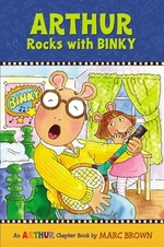 Book cover of ARTHUR ROCKS WITH BINKY