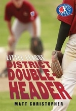 Book cover of LITTLE LEAGUE - DISTRICT DOUBLEHEADER