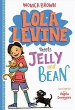 Book cover of LOLA LEVINE 04 MEETS JELLY & BEAN