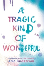 Book cover of TRAGIC KIND OF WONDERFUL