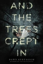 Book cover of & THE TREES CREPT IN