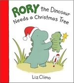 Book cover of RORY THE DINOSAUR NEEDS A CHRISTMAS TREE