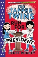 Book cover of TAPPER TWINS RUN FOR PRESIDENT