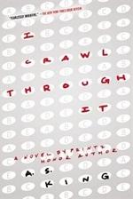 Book cover of I CRAWL THROUGH IT