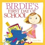 Book cover of BIRDIE'S 1ST DAY OF SCHOOL