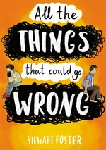 Book cover of ALL THE THINGS THAT COULD GO WRONG