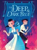 Book cover of DEEP & DARK BLUE