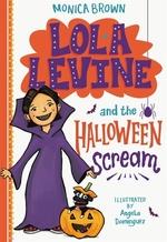 Book cover of LOLA LEVINE 06 & THE HALLOWEEN SCREAM