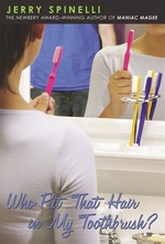 Book cover of WHO PUT THAT HAIR IN MY TOOTHBRUSH