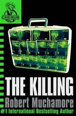 Book cover of CHERUB 04 THE KILLING