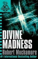 Book cover of CHERUB 05 DIVINE MADNESS