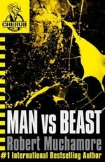 Book cover of CHERUB 06 MAN VS BEAST