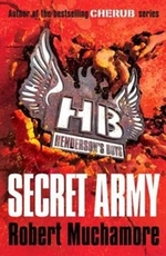 Book cover of HENDERSON'S BOYS 03 SECRET ARMY