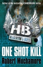 Book cover of HENDERSON'S BOYS 06 1 SHOT KILL