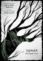 Book cover of SPEAK THE GRAPHIC NOVEL