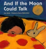 Book cover of & IF THE MOON COULD TALK