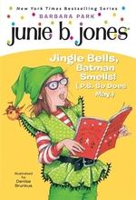 Book cover of JUNIE B 1ST GRADER JINGLE BELLS BATMAN